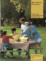Restoring Families Group Member's Guide