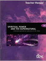 Spiritual Power and the Supernatural Teacher Manual