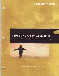 Love and Accepting Myself Student Manual
