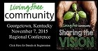 November 7, 2015 Living Free Community One Day Regional Conference Georgetown, KY -