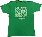 Green - Hope-Faith-Freedom T-Shirt