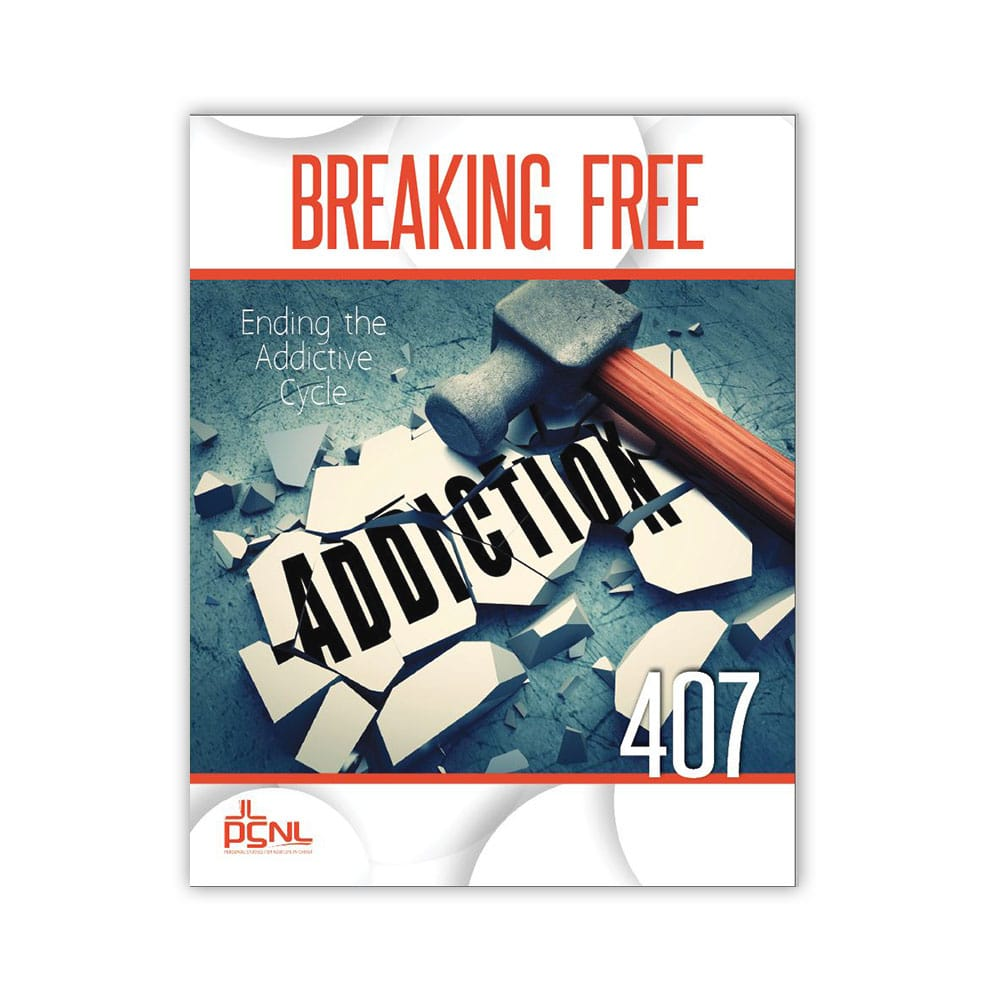 407 Ending the Addictive Cycle Student Guide
