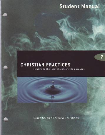 Christian Practices Student Manual