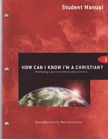 How Can I Know I'm a Christian? Student Manual