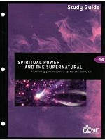 Spiritual Power and the Supernatural Study Guide