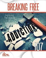 107 Exposing the Nature of Addiction Student Guide