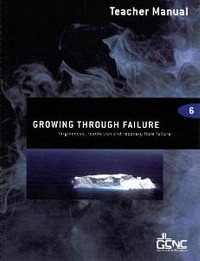 Growing Through Failure Teacher Manual