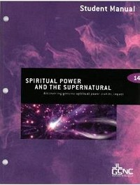 Spiritual Power and the Supernatural Student Manual